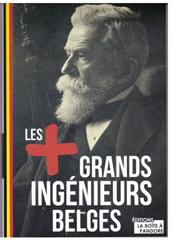 Les plus grands ingénieurs belges